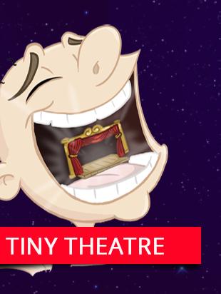 Tiny Theatre